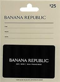 Banana Republic $25 Gift Card: Gift Cards - Amazon.com