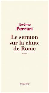 LE SERMON SUR LA CHUTE DE ROME (couverture)