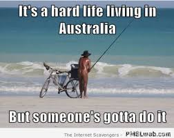 Funny Straya – Cheers from the land Down under | PMSLweb via Relatably.com