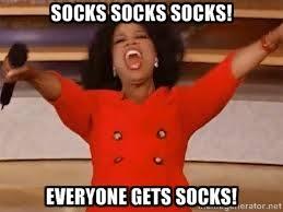 socks socks socks! everyone gets socks! - giving oprah | Meme ... via Relatably.com
