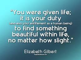 Elizabeth Gilbert Quotes. QuotesGram via Relatably.com