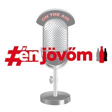 #énjövőm podcast