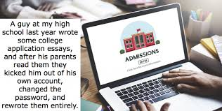 humor   warped speed     helicopter parents writing college admissions essay