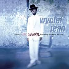<b>Wyclef Jean</b> Presents The <b>Carnival</b>: Jean, Wyclef: Amazon.ca: Music