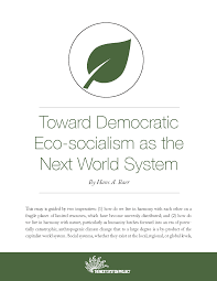 toward democratic eco socialism as the next world system the toward democratic eco socialism as the next world system