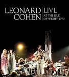 Live at the Isle of Wight 1970 album by Leonard Cohen