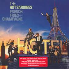 <b>Hot Sardines</b> - <b>French</b> Fries & Champagne - Vinyl LP - 2016 - UK ...