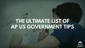 the ultimate list of ap us government tips albert io