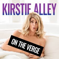 Kirstie Alley On The Verge