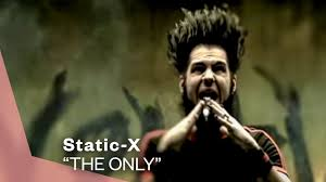 <b>Static-X</b> - The Only (Official Music Video) | Warner Vault - YouTube