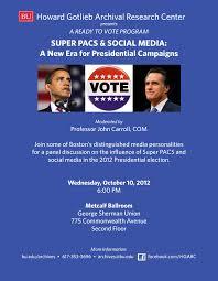 panels bu now boston university super pacs social media a new era for presidential campaigns