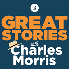 Great Stories with Charles Morris
