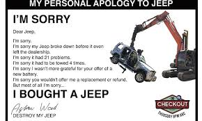 'I'm <b>sorry</b>... that I bought a <b>Jeep</b>': Man who destroyed his $49,000 car ...