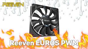 Обзор <b>вентилятора Reeven</b> EUROS 120mm PWM - YouTube