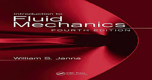Introduction to fluid mechanics william s. janna4th ed2010 (2)