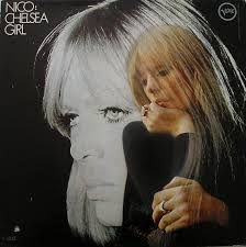 <b>Nico</b> - <b>Chelsea Girl</b> | Releases, Reviews, Credits | Discogs