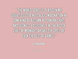 World Series Quotes To Share. QuotesGram