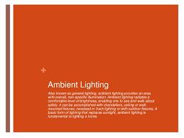 ambient lightingbr accent ambient lighting