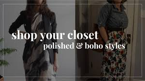Shop Your Closet: <b>New</b> Outfits With Old <b>Clothes</b>   Polished & <b>Boho</b> ...