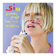 <b>Sia</b> - <b>Some People</b> Have Real Problems (Vinyl) | Sia album, Sia ...