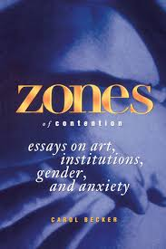 zones of contention essays on art institutions gender and zones of contention essays on art institutions gender and anxiety suny series interruptions border testimony and critical discourses suny