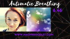 Automatic Breathing Mindfulness Exercise With Naomi Goodlet YouTube