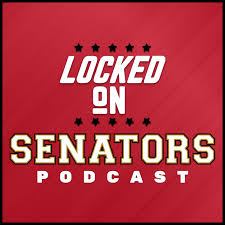 Locked On Senators - Daily Podcast On The Ottawa Senators
