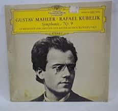 Gustav <b>Mahler</b>, <b>Rafael Kubelik</b> Symphonie Nr 9