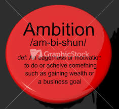 ambition definition button showing aspirations motivation and drive ambition definition button showing aspirations motivation and drive stock image