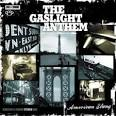 American Slang album by The Gaslight Anthem