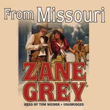 From <b>Missouri</b> Audiobook by <b>Zane Grey</b> - 9781481536691   Rakuten ...