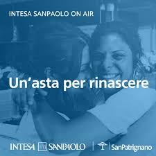Un'asta per rinascere - Intesa Sanpaolo On Air