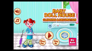 baby doll house cleaning and decoration pro fun games for kids baby doll house cleaning and decoration pro fun games for kids boys and girls ipad gameplay