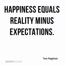 Expectations Quotes - Page 1 | QuoteHD via Relatably.com