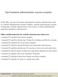 top8websiteadministratorresumesamples 150403192816 conversion gate01 thumbnail 4 jpg cb 1428107344