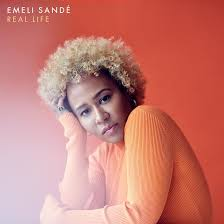 Multi-Platinum <b>Emeli Sandé</b> Announces New, Third Album '<b>Real</b> Life'