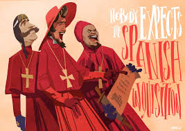 everyone expects the spanish inquisition the imaginative spanish inquisition