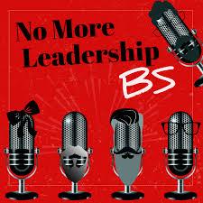 No More Leadership BS