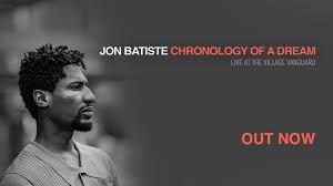 <b>Jon Batiste</b> - '<b>Chronology</b> Of A Dream: Live at the Village...   Facebook