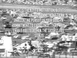 quote-Mario-Andretti-desire-is-the-key-to-motivation-but-60410.png via Relatably.com