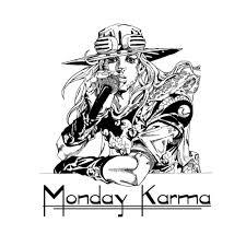 Monday Karma