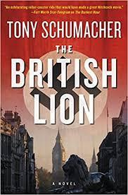 The <b>British Lion</b>: A Novel: Schumacher, Tony: 9780062394590 ...