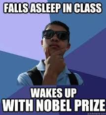 falls asleep in class with Nobel Prize wakes up - alex yip meme ... via Relatably.com