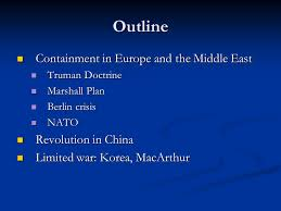 "cold war and truman apushmcelhaney  essay question ""harry s    outline containment in europe and the middle east containment in europe and the middle east truman"
