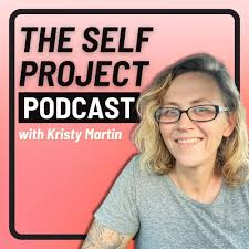 The Self Project Podcast
