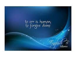 to err is human to forgive is divine meaning k k club
