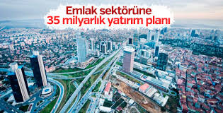 Emlak sektöründe 35 milyarlık yatırım planı yapıldı