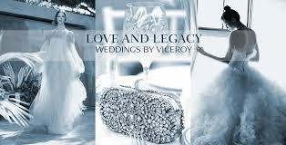 wedding destinations viceroy hotels resorts love and legacy by viceroy