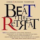 Beat the Retreat: Songs by Richard Thompson album by
