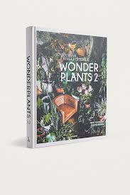<b>Wonder Plants 2</b>: Your Urban Jungle Interior By Irene Schampaert + ...